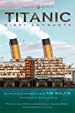 img - for Titanic, First Accounts: (Classics Deluxe Edition) (Penguin Classics Deluxe) by Various(February 28, 2012) Paperback book / textbook / text book