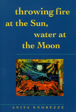 Throwing Fire at the Sun, Water at the Moon (Sun Tracks)
