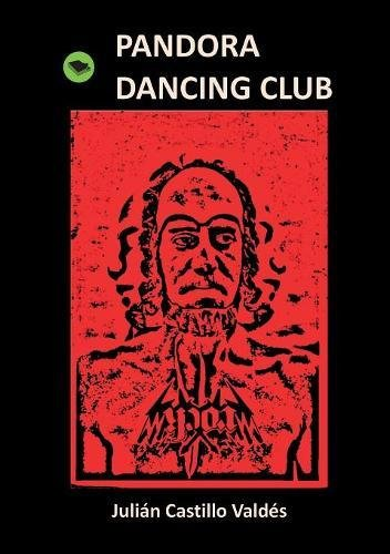 PANDORA DANCING CLUB (Spanish Edition)