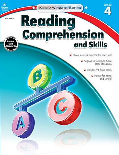- Carson-Dellosa Kelley Wingate Series Reading Comprehension and Skills Book - Common Core Edition, Grade 4, Ages 9 -10