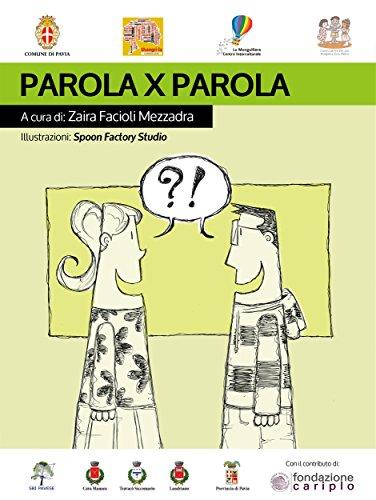 Parola X parola (Italian Edition)