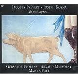 Jacques Prévert, Joseph Kosma: Et puis après...