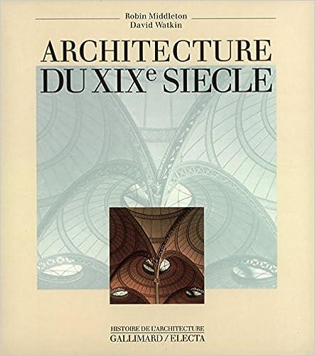 En ligne téléchargement Architecture du XIXe siècle pdf ebook