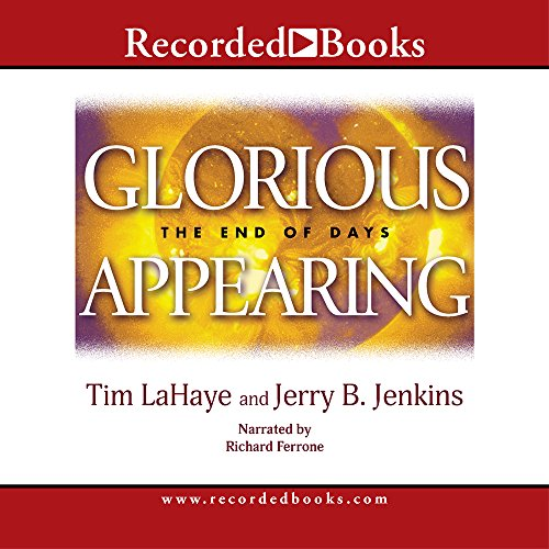 Glorious Appearing (Left Behind (Recorded Books Audio))