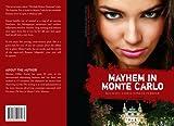 Mayhem in Monte Carlo (Orteno Trilogy Book 2)