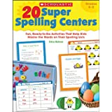 20 Super Spelling Centers: Fun, Ready-to-Go Activities That Help Kids Master the Words on Their Spelling Lists