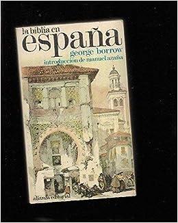 La biblia en España: Amazon.es: Borrow, George: Libros
