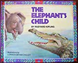 The Elephant's Child, Rudyard Kipling, 0152253858