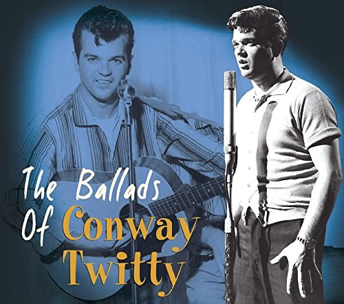CONWAY TWITTY - The Ballads of Conway Twitty - Zortam Music