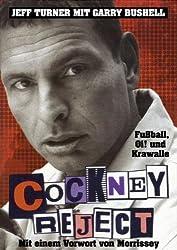 Cockney Reject: Fußball, Oi! und Krawalle