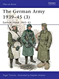 The German Army 1939–45 (3): Eastern Front