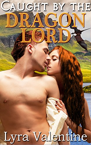 Book cover image for Caught by the Dragon Lord: BBW Fantasy Romance Short (The Dragon Lords Book 1)