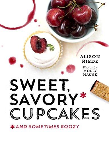 Sweet, Savory, and Sometimes Boozy Cupcakes (Savory Cupcake)
