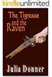 The Tigresse and the Raven (The Friendship Series Book 1)