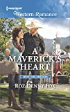 A Maverick's Heart (Snowy Owl Ranchers Book 1603)
