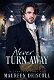 Never Turn Away