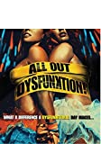 All Out Dysfunktion! [Blu-ray]