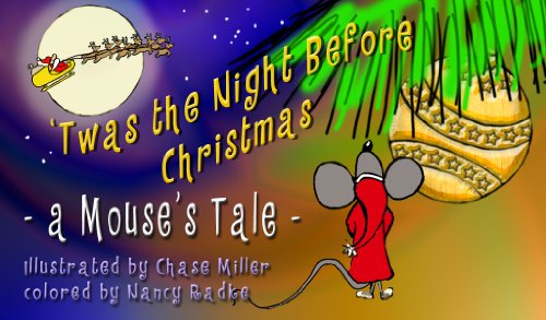 'Twas A Night Before Christmas (A Mouse's Tale) (Rande the Mouse Book 1)