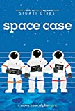 Space Case (Moon Base Alpha Book 1)