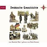 Deutsche Geschichte. 4 CDs