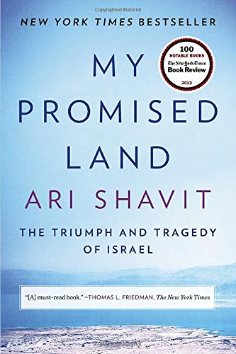 My Promised Land by Ari Shavit