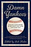 Damn Yankees, Rob Fleder, 0062059629