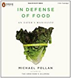 In Defense of Food: An Eater's Manifesto, Michael Pollan, 0143142747