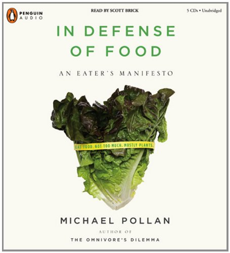 In Defense of Food: An Eater's Manifesto by Penguin Audio