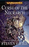 Curse of the Necrarch, Steven Savile, 1844165531