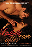 Lustfully Ever After: Fairy Tale Erotic Romance