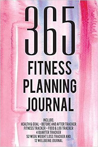365 Fitness Planning Journal / Fitness Journal for Women ...