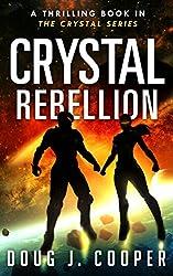 Crystal Rebellion (Crystal Series Book 3)