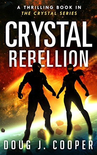 Crystal Rebellion by [Cooper, Doug J.]