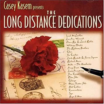 Casey Kasem: The Long Distance Dedications