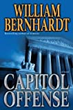 Capitol Offense: A Novel (Ben Kincaid series Book 17)