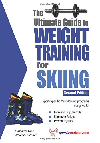 the-ultimate-guide-to-weight-training-for-skiing