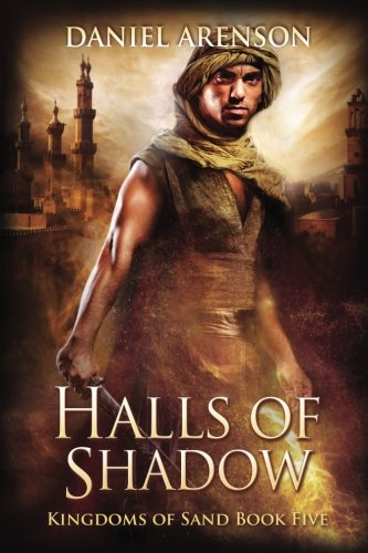 Halls of Shadow (Kingdoms of Sand Book 5) ebook