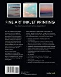 Fine Art Inkjet Printing: The Craft and Art of