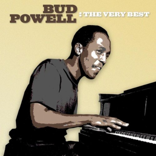 The Very Best (Best Bud Powell Albums)