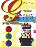 Graphic Communications: The Printed Image, Workbook, Z. A. Prust, 1605250627