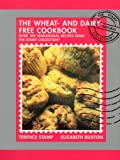 The Wheat-Free and Dairy-Free Cookbook, Terence Stamp and Elizabeth Buxton, 009188893X