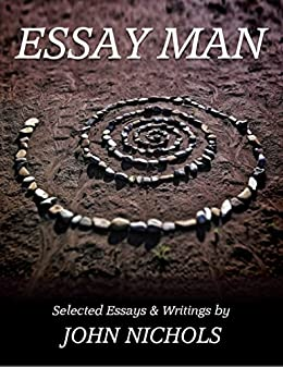 Introduction For Compare And Contrast Essay Essay Man Selected Essays And Writings By Nichols John Land Law Essay also Essays On Life Changing Experiences Essay Man Selected Essays And Writings  Kindle Edition By John  Beowulf Analysis Essay