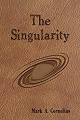 The Singularity: Volume One of the Ruach Saga Paperback
