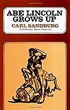 Abe Lincoln Grows Up, Carl Sandburg, 0156026155