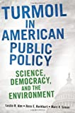 Turmoil in American Public Policy, Leslie R. Alm and Ross E. Burkhart, 031338536X