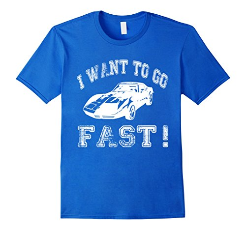 I Want To Go Fast Muscle Car T-Shirt Small Royal Blue