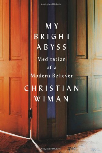 Pdf Bibles My Bright Abyss: Meditation of a Modern Believer
