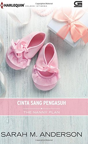 Download Harlequin Koleksi Istimewa: Cinta Sang Pengasuh (The Nanny Plan) (Indonesian Edition) pdf