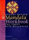 Mandala for Inner Self-Discovery, Anneke Huyser, 9074597564