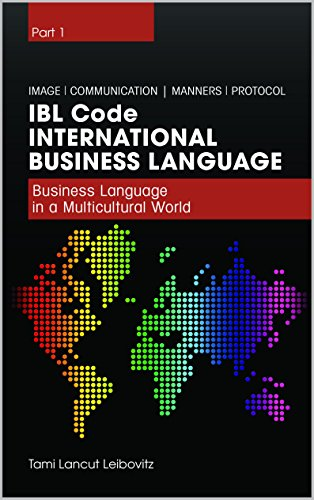 Book: IBL Code - Business Language in a Multicultural World (International Business Language Book 1) by Tami Lancut Leibovitz